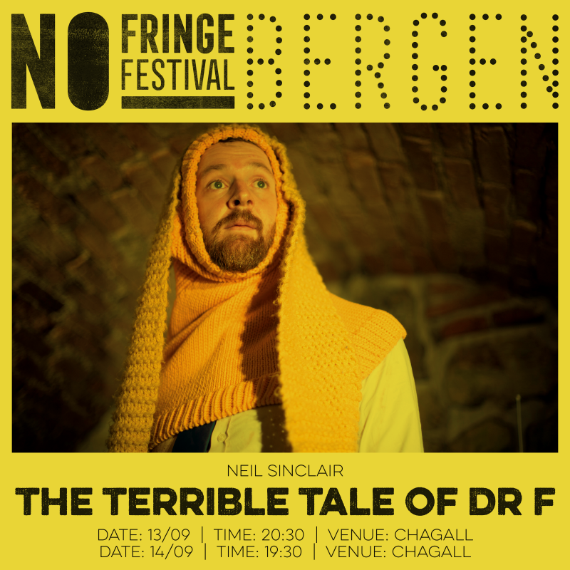 Neil Sinclair, The terrible tale of dr F, NO Fringe Festival Bergen, Chagall